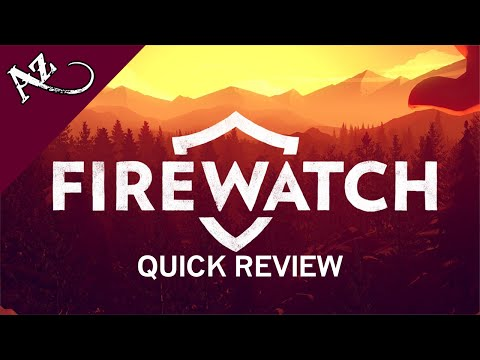 Firewatch - Quick Game Review video thumbnail