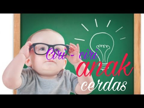 Video Ciri-ciri anak cerdas