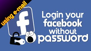 Open Facebook Account Without Password Using Email Tutorial