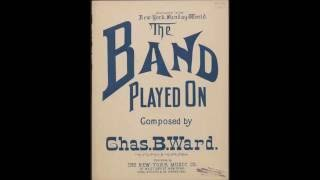 Band Played On (1895)