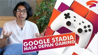 Google Stadia: Masa Depan Gaming