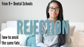Why I was REJECTED from EVERY Dental School I Applied To
