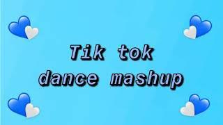Tik Tok Dance Mashup 2019-2020 ! 💙