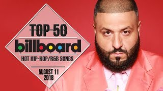 Top 50 • US Hip-Hop/R&B Songs • August 11, 2018 | Billboard-Charts