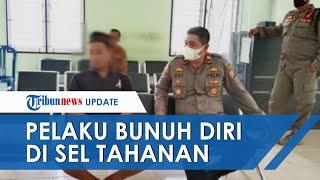 Pelaku Pemenggal Ayah di Lampung Tengah Bunuh Diri di Sel Tahanan, Dilaporkan Gunakan Kaus