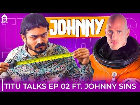 BB Ki Vines-   Titu Talks- Episode 2 ft. Johnny Sins  