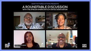 Sony Pictures Action Presents: A Roundtable with the African American Film Critics Association