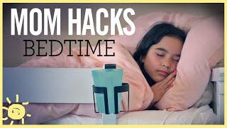 MOM HACKS ℠ | Bedtime Routine (Ep. 14)
