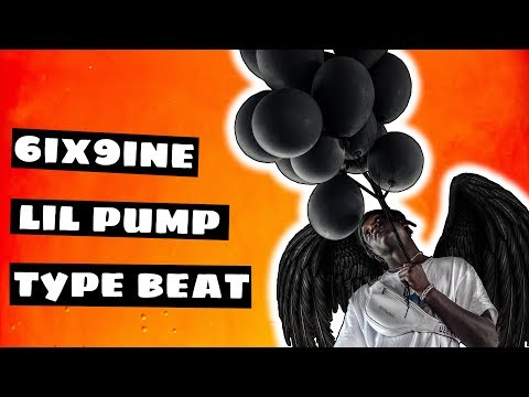 Lil Pump x 6ix9ine Type Beat -