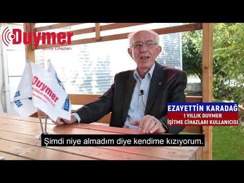 Duymer Hikayeleri - Ezayettin Karadağ / Duymer İşitme Cihazları