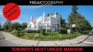 Exploring Toronto's Weirdest Mansion | Toronto Castle House  | Urban Exploring with Freaktography