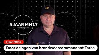 MH17: Brandweercommandant Taras zocht naar lichamen tussen de brokstukken na de ramp