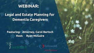 Webinar: Legal and Estate Planning for Dementia Caregivers