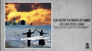 Fear Before the March of Flames - Sarah Goldfarb, Where Are Your Manners (2004)