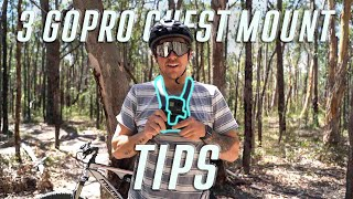3 GOPRO CHEST MOUNT TIPS! | Get the best Mountain bike footage.