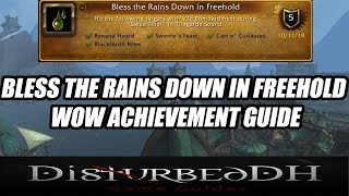 Bless the Rains Down in Freehold WoW Achievement Guide