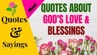 QUOTES ABOUT GODS LOVE & BLESSINGS | SparklingDub.Quotes 06