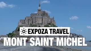 Mont Saint Michel (France) Vacation Travel Video Guide