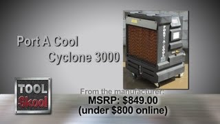 Port A Cool Cyclone 3000 Evaporative Cooler - Review - ToolSkool