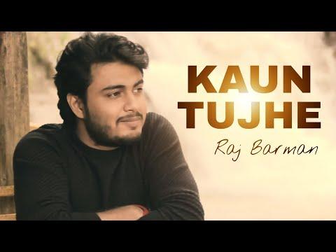 Kaun Tujhe - Raj Barman | M.S. DHONI - THE UNTOLD STORY | Cover