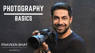 Photography Basics by Praveen Bhat