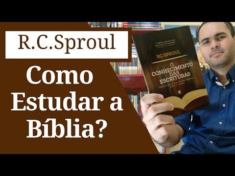 Como estudar a Biblia - R C Sproul