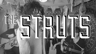 The Struts - Kiss This (Acoustic)