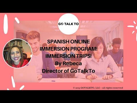 Spanish Online Immersion program! Immersion trips!