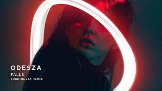 ODESZA   Falls (feat. Sasha Sloan) [TOKiMONSTA Remix]