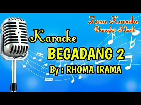 KARAOKE BEGADANG 2 (RHOMA IRAMA)