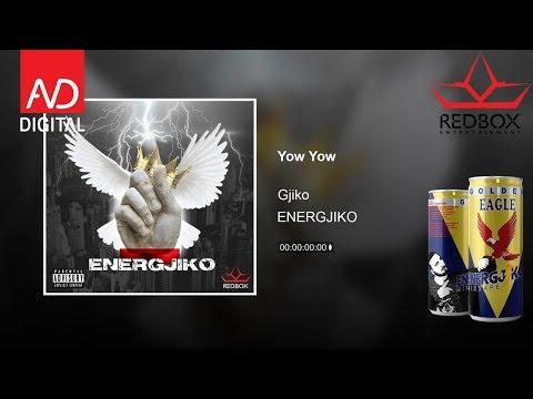 Gjiko - Yow Yow