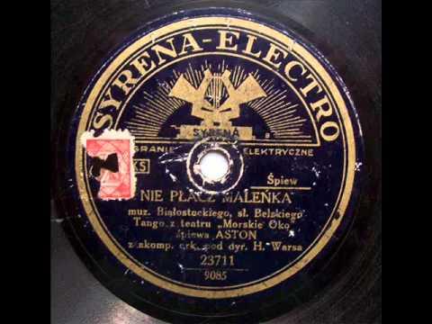 Adam Aston - Nie placz, malenka (Tango), 1933.avi