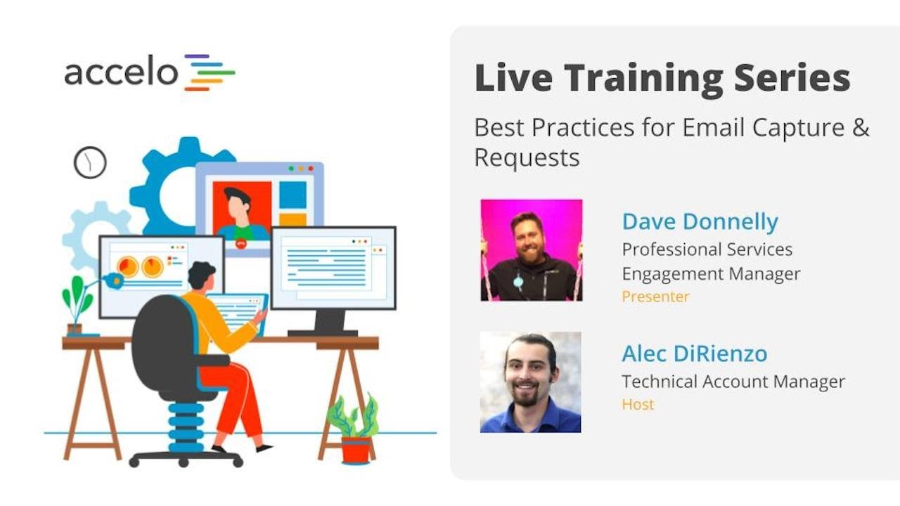 Live Training Series: Best Practices for Email Capture & Requests