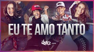 Eu Te Amo Tanto   Dennis E Matheus & Kauan Feat MC Koringa | FitDance Teen
