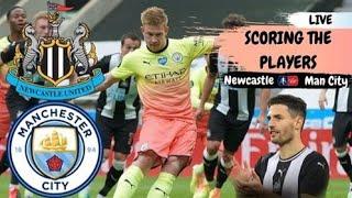 SCORING THE PLAYERS | NEWCASTLE 0-3 MAN CITY