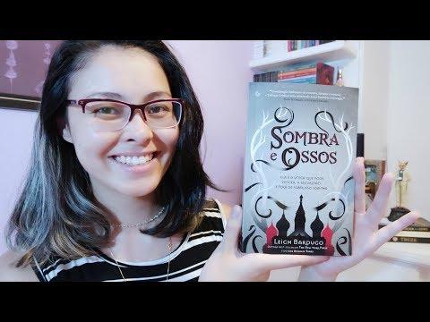 Sombra e Ossos - Leigh Bardugo (Trilogia Grisha #1) | Resenha