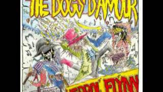 Dogs D'Amour-Prettiest Girl In The World