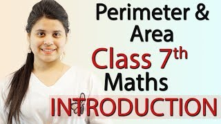 """""""Perimeter and Area"""" Chapter 11 - Introduction - NCERT Class 7th Maths Solutions"""