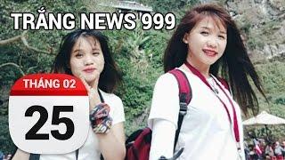Phụ nữ đi phượt khác đi ăn | TRẮNG NEWS 999 | 25/02/2017