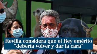 """Revilla considera que el Rey emérito """"debería volver y dar la cara"""""""