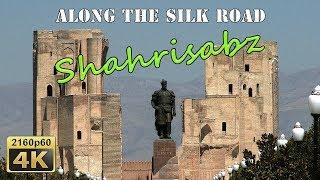 Shahrisabz - Uzbekistan 4K Travel Channel