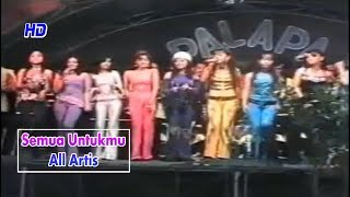 Semua Untukmu-Lilin Herlina-All Artis-Om.Palapa Lawas 2002