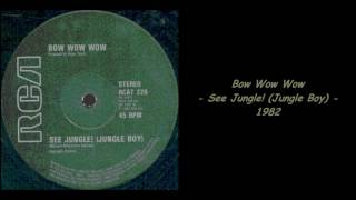 Bow Wow Wow - See Jungle! (Jungle Boy) - 1982
