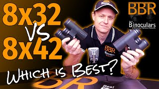 8x32 vs 8x42 Binoculars - Which is Best?