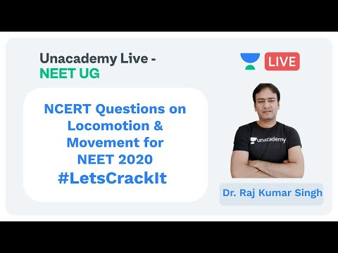 NCERT Quiz on Locomotion & Movement | Dr. Raj Kumar Singh | NEET 2020 | Unacademy Live - NEET UG