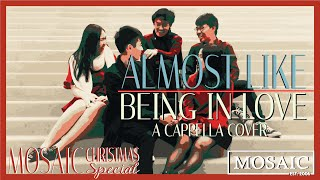 🎄🎅🏻2018 Christmas SPECIAL🎅🏻🎄Almost Like Being In Love (New York Voices) MV - Mosaic A Cappella