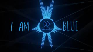 I Am Blue   (Da Ba Dee) REMIX [AwesomiZer] || Electro House 💙