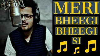 Arijit Singh Meri bheegi bheegi si Cover (Kishore   - YouTube