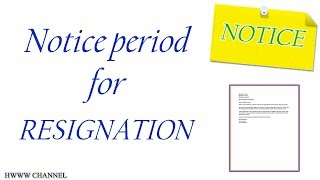 What is a Notice Period For Resignation - HOW MUCH NOTICE TO GIVE