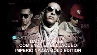 COMIENZA EL BELLAQUEO - DADDY YANKEE HD
